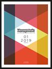 Wissenschaftsmanagement Ausgabe 1/2019