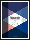 Wissenschaftsmanagement Ausgabe 2/2019
